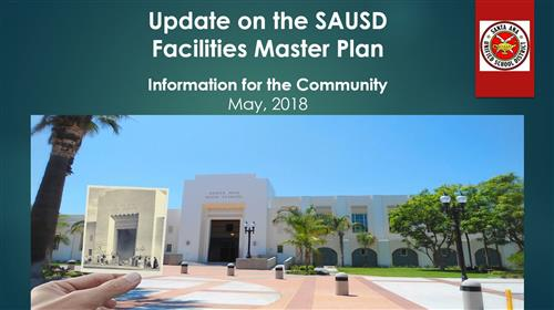Update on the SAUSD Facilities Master Plan