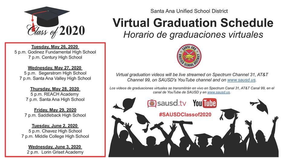 Santa Ana Unified School District #SAUSDClassof2020 Virtual Graduation Schedule