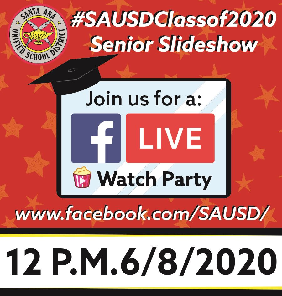 Live Stream of #SAUSDClassof2020 Photo Slideshow Slated for June 8, 2020