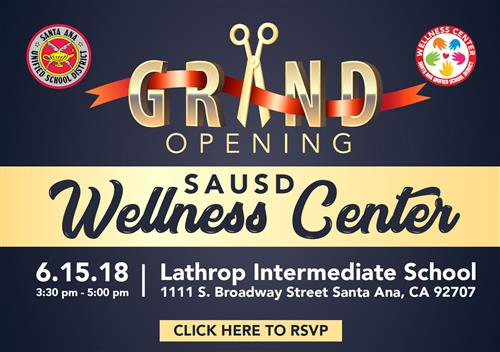 SAUSD Wellness Center Grand Opening Flyer