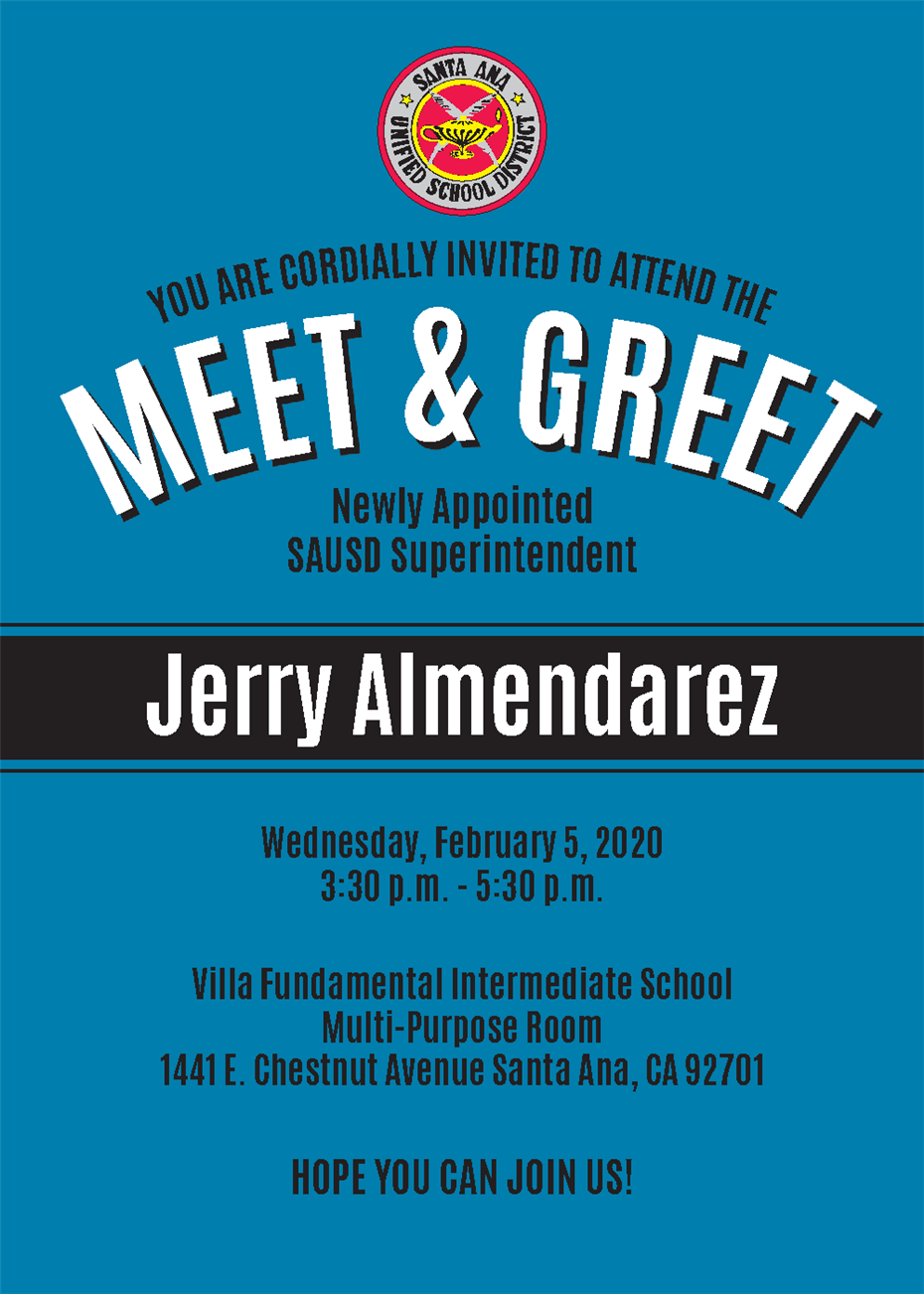 Meet and Greet for Newly Appointed SAUSD Superintendent Jerry Almendarez