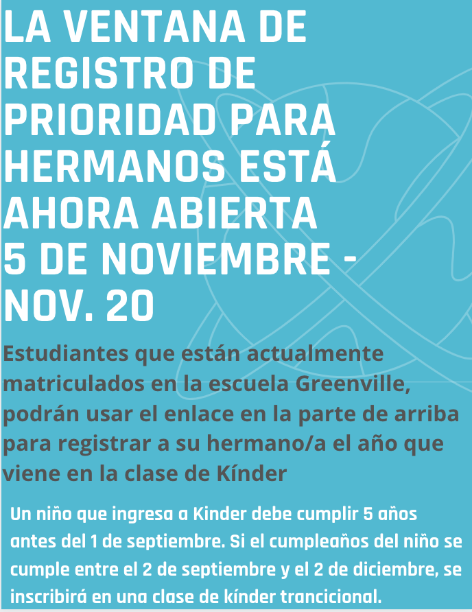 Spanish - Sibling Priority Registration Window is now open