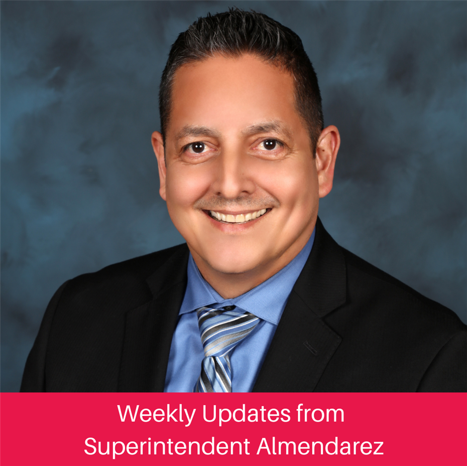 Weekly Updates from Supt. Almendarez