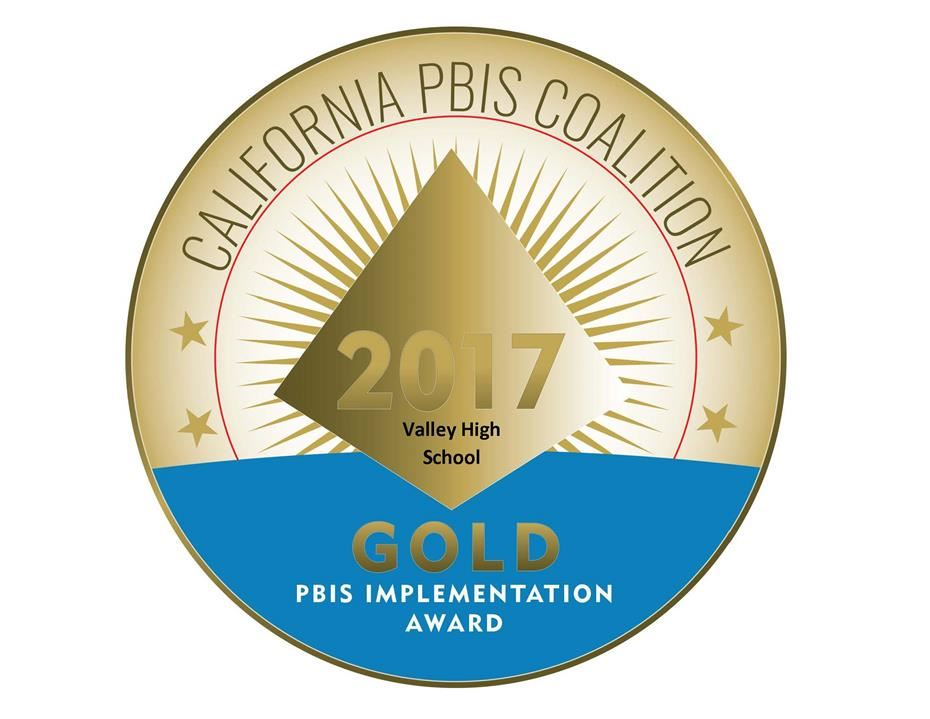 Congratulations to Valley for our Gold Medal PBIS Implementation Award
