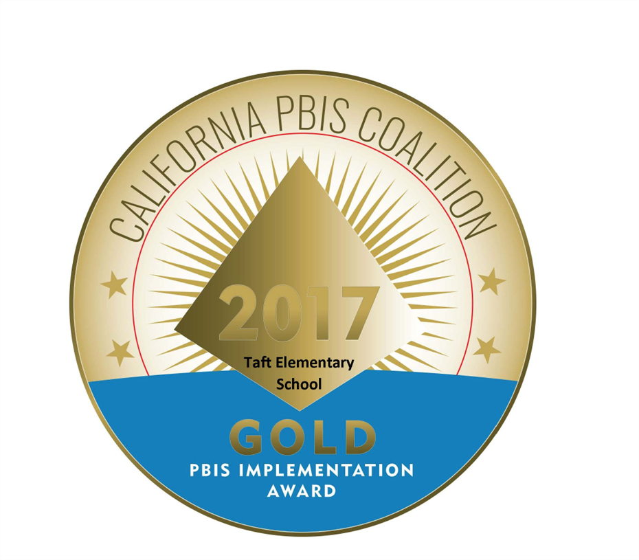 Taft Elementary/Taft DHH School receives a Gold Award from the California PBIS Coalition!