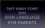 Sign Language for Parents