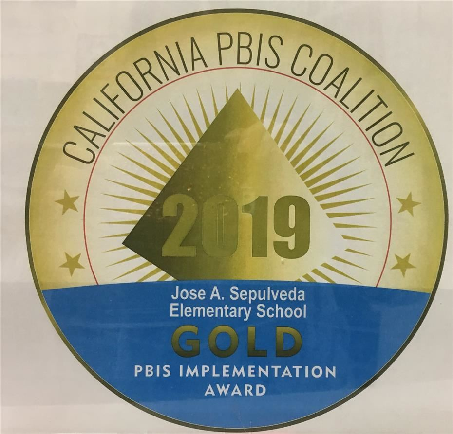 Sepulveda School has received Gold recognition for positive behavior interventions and supports (PBIS) by the California PBIS Commission
