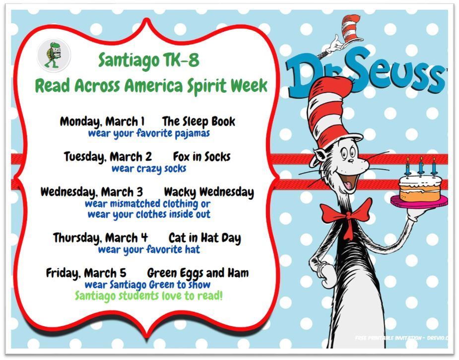 Santiago TK-8 School Celebrating Read Across America Week by Hosting a Fun Spirit Week  & a Contest starting Monday, March 1st