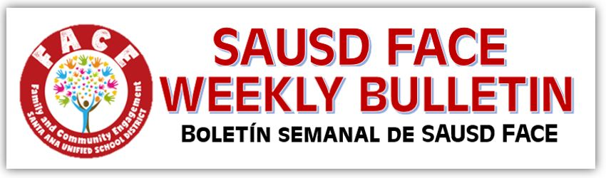 SAUSD FACE WEEKLY NEWSLETTER