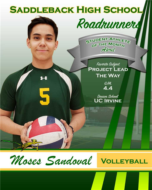 Congratulations to Moses Sandoval for being named Student-Athlete of the Month for April!