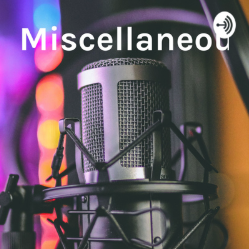 Miscellaneous Mustangs -- A podcast on Anchor