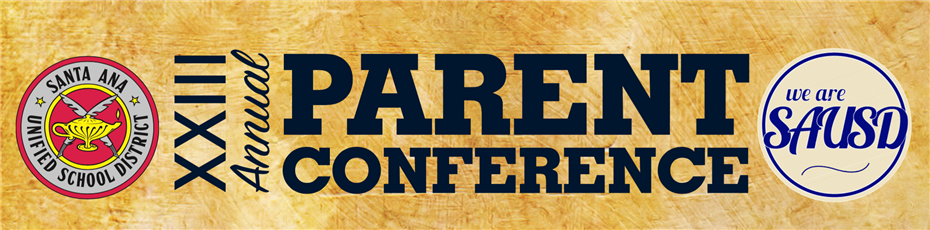 SAUSD Annual Parent Conference