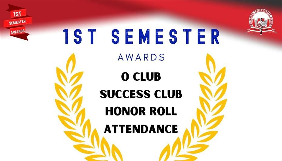 1st Semester Awards Announced