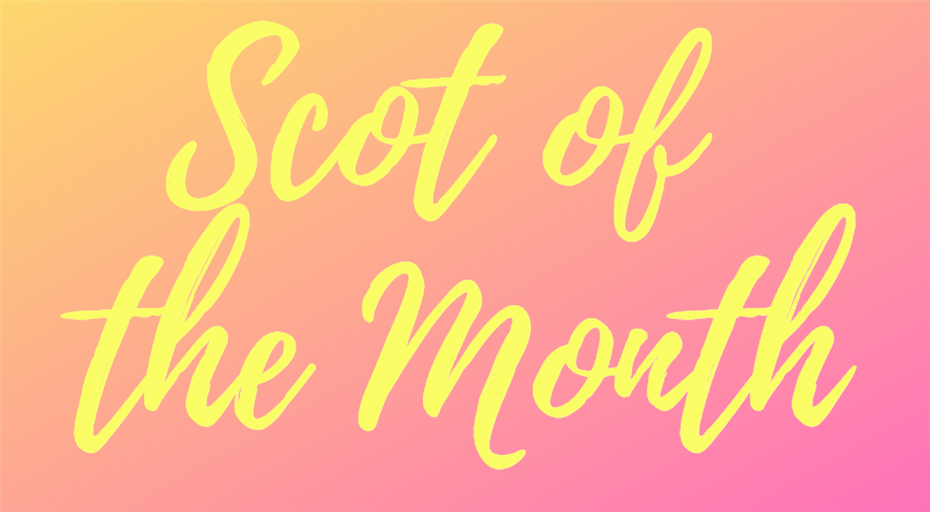 March SCOTS of the Month! Congratulations!