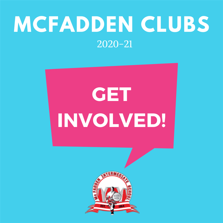 Get CONNECTED! School Clubs offered at McFadden!