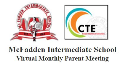 McFadden Intermediate School  Virtual Monthly Parent Meeting Presentation
