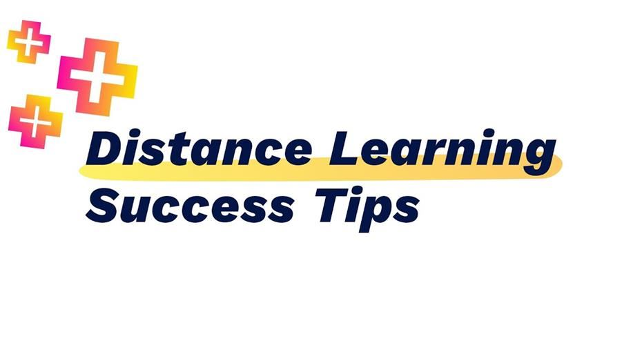 Distance Learning Success Tips for Students / Consejos para el éxito del aprendizaje a distancia para estudiantes