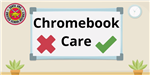 Chromebook Care Video Still Image