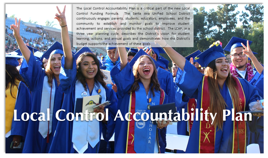 Local Control Accountability Plan-SAUSD engages parents, students, educators, employees, & community to establish goals.