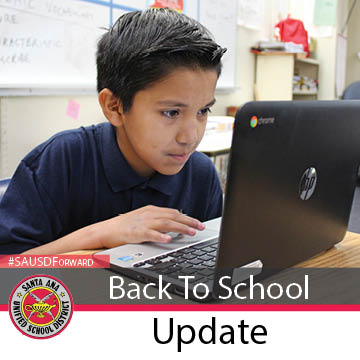 Santa Ana Unified School District 2020-2021 School Year to Begin on Monday, August 17th, 2020