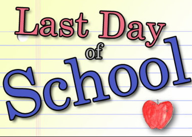 LAST DAY OF INSTRUCTION, THURSDAY, MAY 30TH, A MODIFIED DAY