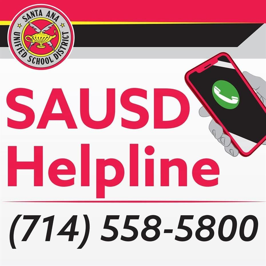 4/20/20 Santa Ana Unified School District Launches 'SAUSD Helpline' to Address Community Questions During Temporary Campus Closures