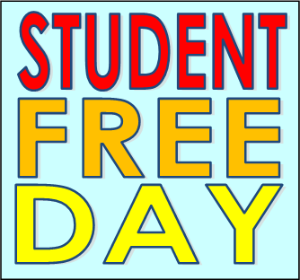 Student Free Day/ No School, Friday, November 22nd, 2019