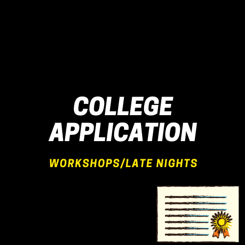 College Application Workshop Announcement- Held on Thursdays