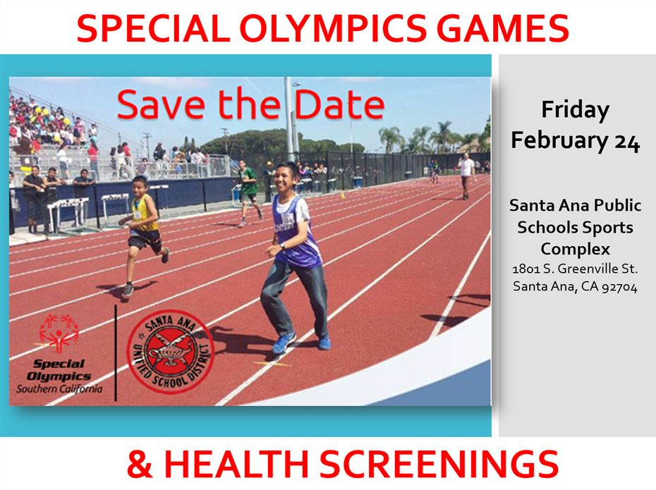 Special Olympics Games & Health Screenings coming February 24, 2017 to the Santa Ana Public Schools