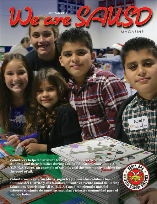 Click Here for January - February 2017 Issue of We are SAUSD Magazine
