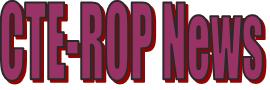 CTE ROP News